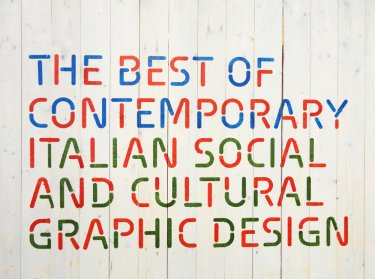 Contemporary Italian Social and Cultural Communication Design / Moscou et RomeContemporary Italian Social and Cultural Communication Design / Moscou et Rome