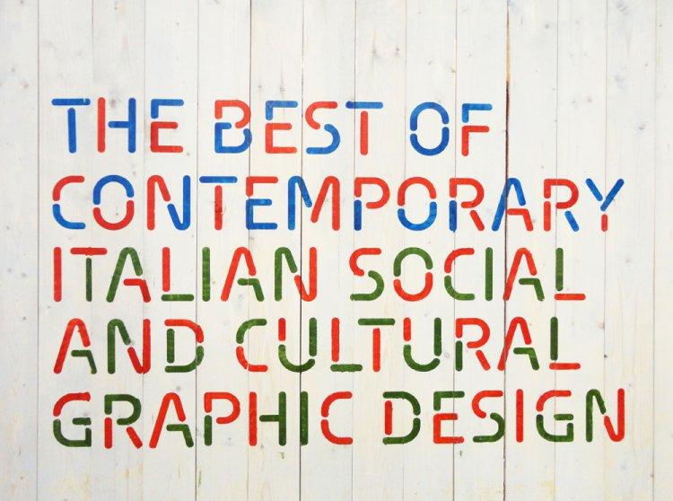 Contemporary Italian Social and Cultural Communication Design / Moscou et RomeContemporary Italian Social and Cultural Communication Design / Moscou et Rome